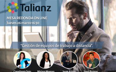 Gestión de equipos de trabajo a distancia, mesa redonda online Talianz