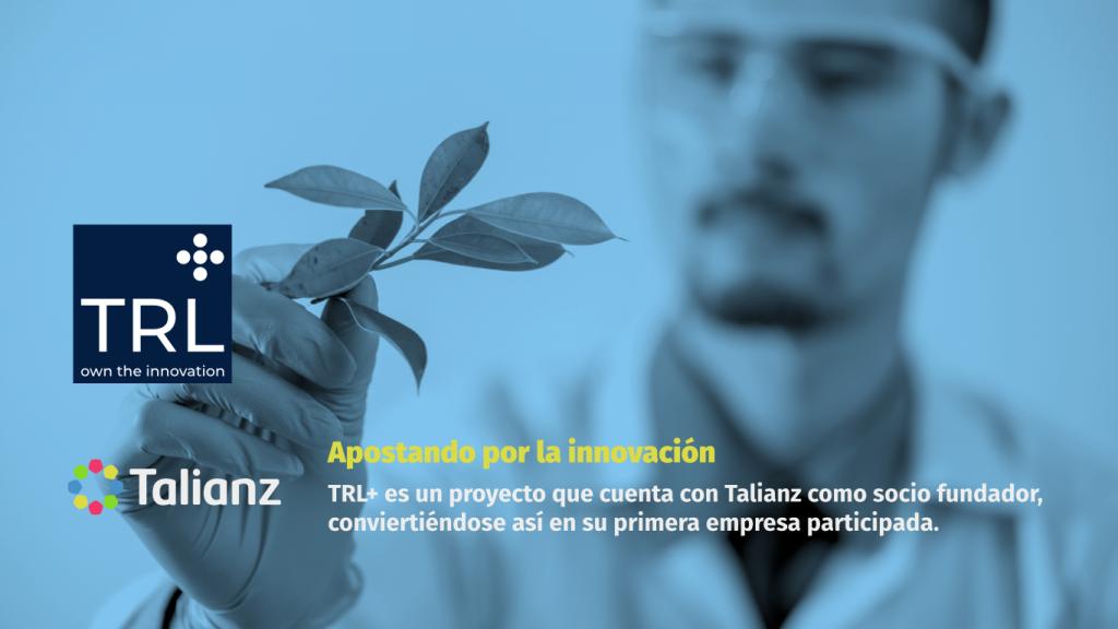 TRL+ y Talianz